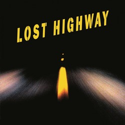 Lost Highway - Vinyl Edition