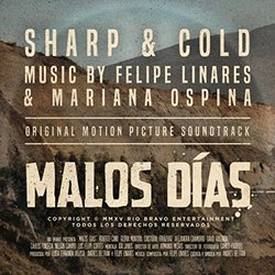 Malos Dias: Sharp & Cold (Single)