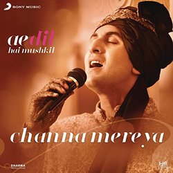 Ae Dil Hai Mushkil: Channa Mereya (Single)