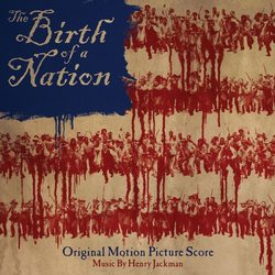 The Birth of a Nation - Original Score