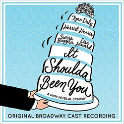 It Shoulda Been You: Original Broadway Cast Recording