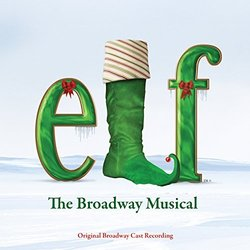 Elf: The Musical - Original Broadway Cast Recording