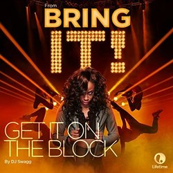 Bring It!: Get It on the Block (Single)
