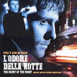 L'odore della notte (The Scent of the Night)