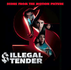 Illegal Tender (Score)