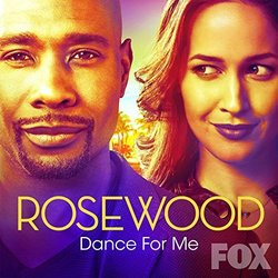 Rosewood: Dance for Me (Single)