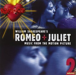 William Shakespeare's Romeo + Juliet: Volume 2
