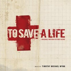To Save a Life - Original Score