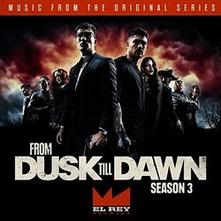 From the Dusk Till Dawn - Season Three