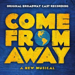 Come from Away - Original Broadway Cast Recording