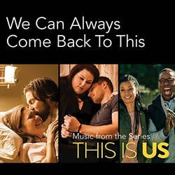 This Is Us: We Can Always Come Back to This (Single)