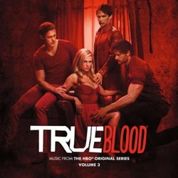 True Blood - Music from the HBO Original Series Vol. 3 - Deluxe Edition