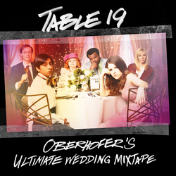 Table 19: Oberhofer's Ultimate Wedding Mixtape