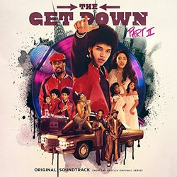 The Get Down: Part II