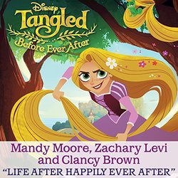 Tangled Before Ever After: Life After Happily Ever After (Single)