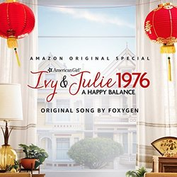 An American Girl Story - Ivy & Julie 1976: A Happy Balance: Be Yourself (Single)
