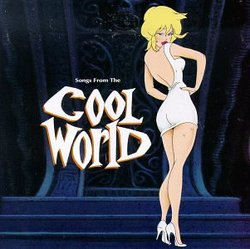 Songs From The 'Cool World'