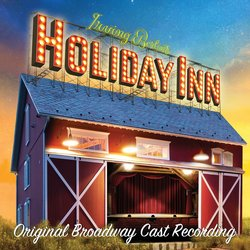 Holiday Inn - Original Broadway Cast Recording