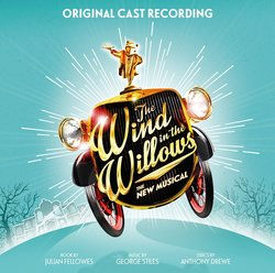 The Wind in the Willows - Original London Cast Recording