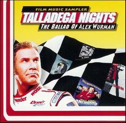 Talladega Nights: The Ballad of Ricky Bobby - Original Score