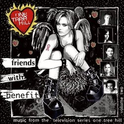 One Tree Hill - Vol. 2: Friends with Benefit