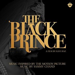 The Black Prince - Music Inspired by the Motion Picture