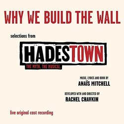 Hadestown: Why We Build The Wall (EP)