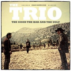 The Good, the Bad and the Ugly: The Trio (Single)
