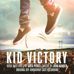 Kid Victory - Original off-Broadway Cast Recording