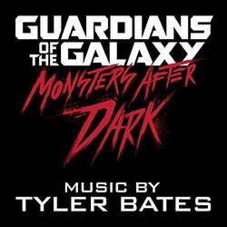 Guardians of the Galaxy - Monsters After Dark (Single)