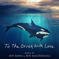 To the Orcas with Love