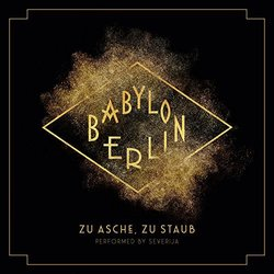Babylon Berlin: Zu Asche, Zu Staub (Single)