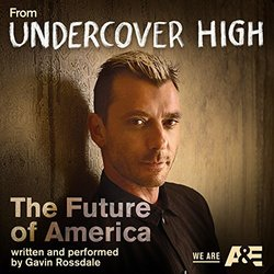Undercover High: The Future of America (Single)