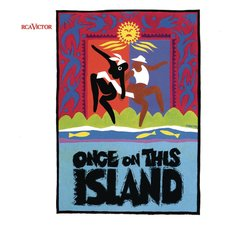 Once on This Island - Original Broadway Cast Recording