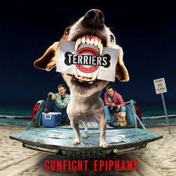 Terriers: Gunfight Epiphany