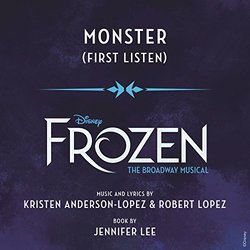 Frozen: The Broadway Musical: Monster (Single)