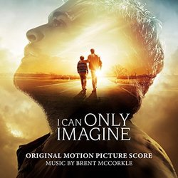 I Can Only Imagine - Original Score
