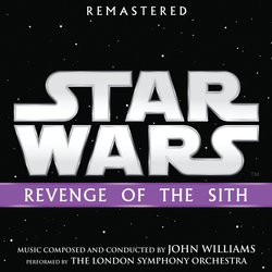 Star Wars: Revenge of the Sith - Remastered