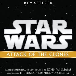 Star Wars: Attack of the Clones - Remastered