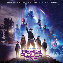 Ready Player One - Songs from the Motion Picture