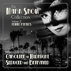 The Mark Snow Collection: Volume 2