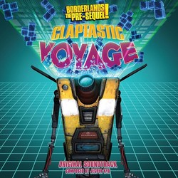 Borderlands: The Pre-Sequel - Claptastic Voyage - Vinyl Edition