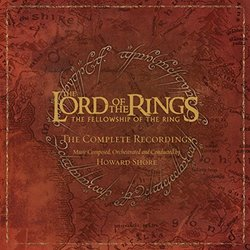 The Lord of the Rings: The Fellowship of the Ring - The Complete Recordings (Reissue)