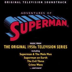 Adventures of Superman: Music from the Original 1950s Television Series