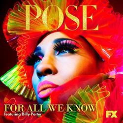 Pose: For All We Know (Single)