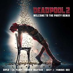 Deadpool 2: Welcome to the Party (Remix) (Single)