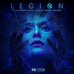 It's Always Blue: Songs from Legion - Deluxe Edition