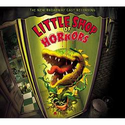 Little Shop of Horrors - The New Broadway Cast Recording