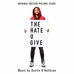 The Hate U Give - Original Score