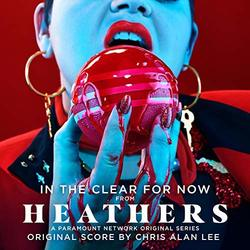 Heathers: In the Clear for Now (Single)